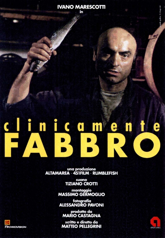 CLINICAMENTE FABBRO / CLINICALLY BLACKSMITH